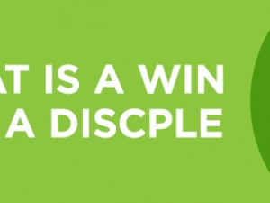 "What is a ""Win"" for a Disciple?"