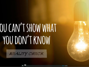 Reality Check: You Can't Show What You Don't Know