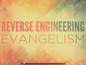 Reverse Engineering Evangelism