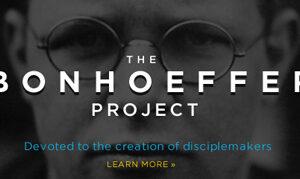 The Bonhoeffer Project