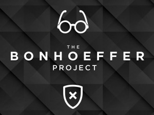 The Bonhoeffer Project
