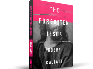 The Forgotten Jesus is Now Available!