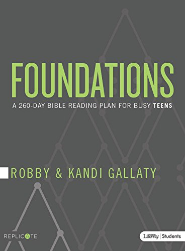 Foundations – Teen Devotional: A 260-Day Bible Reading Plan for Busy Teens