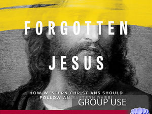 The Forgotten Jesus Takes On Cultural Christianity