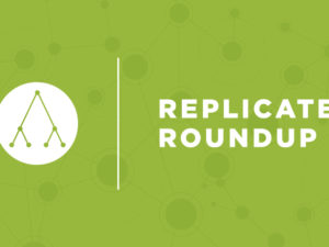Replicate Round Up For August 15th, 2018