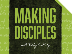 #33: How Do You Sustain a Disciplemaking Launch?
