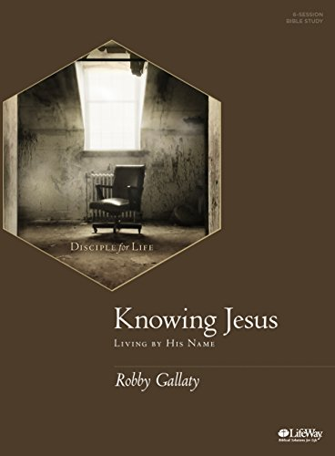Knowing Jesus – Bible Study Book: Living by His Name