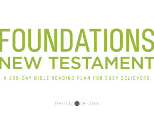 A New Bible Plan for 2019 – Foundations: New Testament
