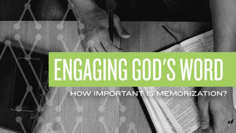 How Important is scripture Memorization?